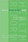 二手書《Getting Health Reform Right: A Guide to Improving Performance and Equity》 R2Y ISBN:0195162323