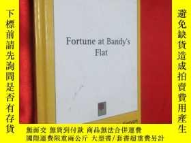 二手書博民逛書店Fortune罕見at Bandy s Flat (硬精裝) 【