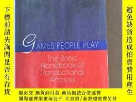 二手書博民逛書店Games罕見People Play: The Psychology of Human Relationships