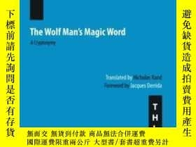 二手書博民逛書店The罕見Wolf Man s Magic Word-狼人的咒語Y436638 Nicolas Abraham