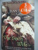 【書寶二手書T7/原文小說_LMQ】The Sixth Wife_Jean Plaidy