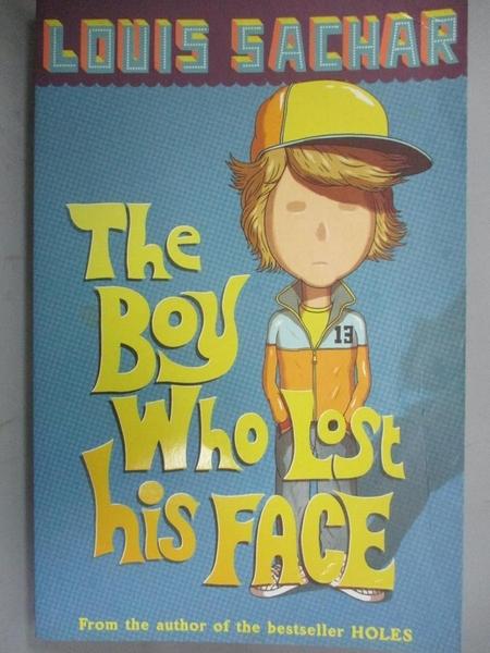 【書寶二手書T6/兒童文學_ODH】The Boy Who Lost His Face_Louis Sachar