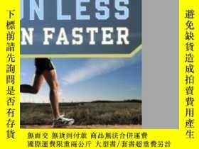 二手書博民逛書店Runner s罕見World Run Less, Run FasterY364682 Bill Pierce