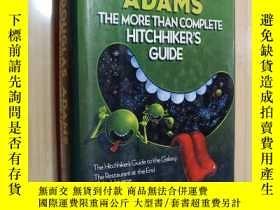 二手書博民逛書店DOUGLAS罕見ADAMS THE MORE THAN COMPLETE HITCHHIKER'S GUIDE(