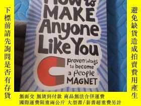 二手書博民逛書店How罕見To Make Anyone Like YouY210872 Leil Lowndes 著 Harp