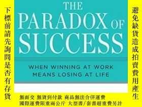 二手書博民逛書店The罕見Paradox Of SuccessY307751 John R. O neil Tarcherpe