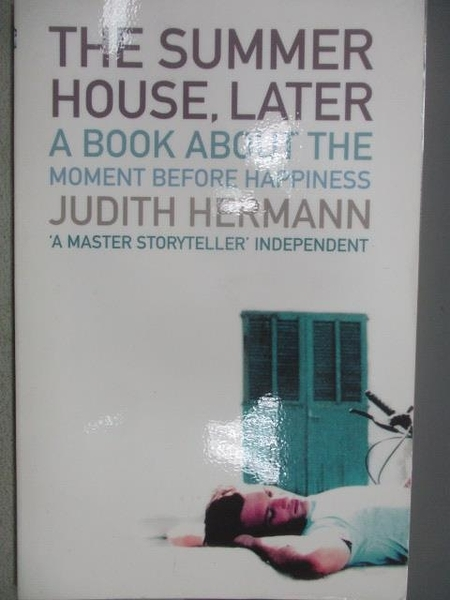 【書寶二手書T3/原文小說_MNC】The Summer House, Later_Judith Hermann