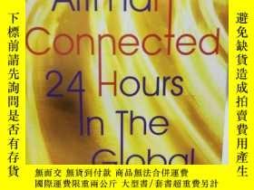 二手書博民逛書店丹尼爾·阿爾特曼:全球經濟的24小時罕見Connected:24
