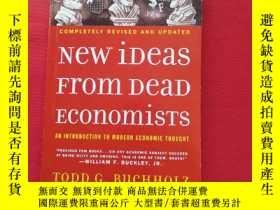 二手書博民逛書店New罕見Ideas from Dead Economists: An Introduction to Moder