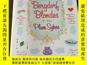 二手書博民逛書店Bergdorf罕見Blondes(英文原版)Y208076 Plum Sykes Harper Paperb