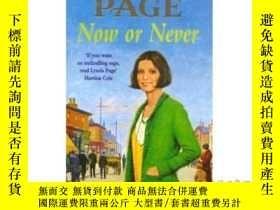 二手書博民逛書店Now罕見or Never: A moving saga of escapism an...-現在或永遠不會:一個