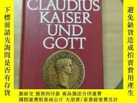 二手書博民逛書店ICH罕見CLAUDIUS KAISER GOTTY179933 見圖 見圖
