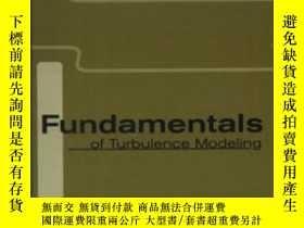 二手書博民逛書店Fundamentals罕見Of Turbulence Modelling (combustion - An In