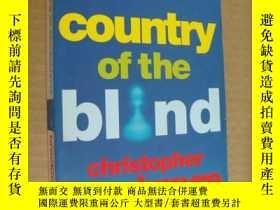 二手書博民逛書店Country罕見of the Blind 英文原版 大32開