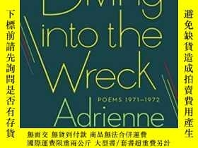 二手書博民逛書店Diving罕見Into The WreckY256260 Adrienne Rich W. W. Norto