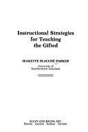 二手書博民逛書店 《Instructional Strategies for Teaching the Gifted》 R2Y ISBN:0205116760│Allyn & Bacon