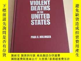 二手書博民逛書店Violent罕見Deaths in the United St