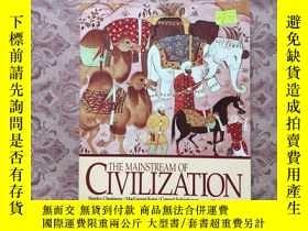 二手書博民逛書店THE罕見MAINSTREAM OF CIVILIZATION