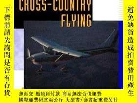 二手書博民逛書店Cross-Country罕見Flying (TAB Practical Flying Series)-越野飛行(