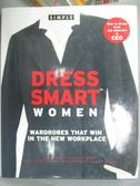 【書寶二手書T1/原文書_WDS】Dress Smart Women: Wardrobes That Win…