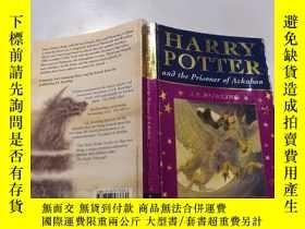 二手書博民逛書店harry罕見potter and the prisoner of azkaban: 哈利波特與阿茲卡班的囚犯.奇