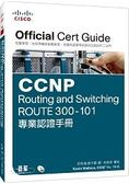 CCNP Routing and Switching ROUTE 300 101