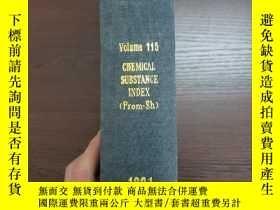 二手書博民逛書店CHEMICAL罕見ABSTRACTS Vol.115 CHEMICAL SUBSTANCE INDEX(Prom