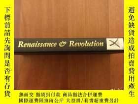二手書博民逛書店Renaissance罕見and Revolution: Hum