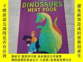 二手書博民逛書店THE罕見DINOSAURS NEXT DOOR:隔壁的恐龍(外