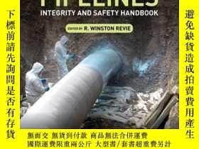 二手書博民逛書店Oil罕見and Gas Pipelines: Integrity and Safety HandbookY4