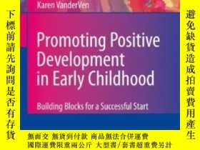 二手書博民逛書店Promoting罕見Positive Development In Early ChildhoodY2555