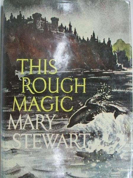 【書寶二手書T2/原文小說_B65】This Rough Magic_Mary Stewart