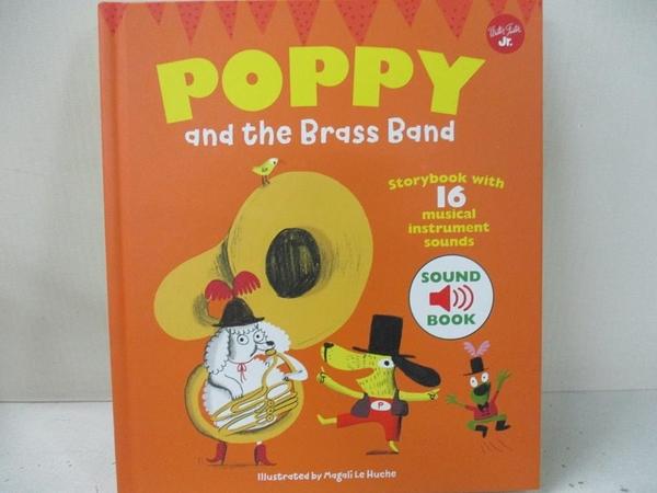 【書寶二手書T1/原文書_EGB】Poppy and the Brass Band: With 16 Musical Instrument Sounds