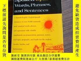 二手書博民逛書店Dictionary罕見of Spoken Spanish words,phrases,and sentences