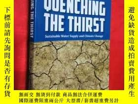 二手書博民逛書店Quenching罕見the Thirst: Sustainab