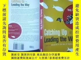 二手書博民逛書店Catching罕見Up or Leading the Way`
