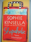 【書寶二手書T4/原文小說_GSD】Shopaholic Takes Manhattan_Sophie Kinsella