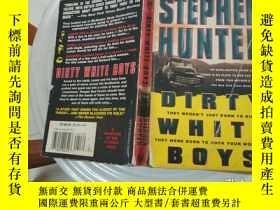 二手書博民逛書店DIRTY罕見WHITE BOYS(外文原版)Y9128 外文