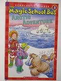 【書寶二手書T1/語言學習_DYL】The Magic School Bus-Arctic Adventure
