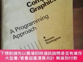 二手書博民逛書店Computer罕見Graphics -- AProgramming ApproachY104351 Stev