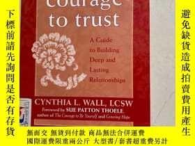 二手書博民逛書店the罕見courage to trustY188112 CYNTHIA L.WALL 出版2004