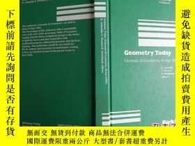 二手書博民逛書店Geometry罕見Today 文章作者都是名家 精裝原版書脊線裝Y171500 看圖 Birkhäuser