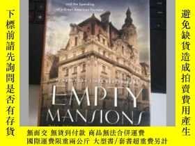 二手書博民逛書店Empty罕見Mansions----The Mysteriou