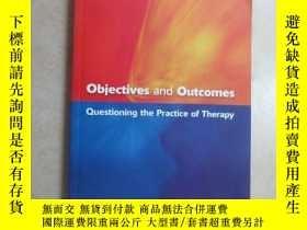 二手書博民逛書店英文書罕見Obiectives and Outcomes Questioning the of Therapy(共