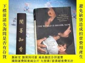 二手書博民逛書店The罕見World Is Bigger Now by Euna