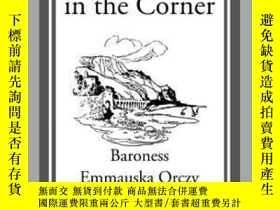 二手書博民逛書店The罕見Old Man in the CornerY410016 Emmauska Orczy Start