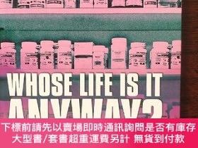 二手書博民逛書店Whose罕見Life Is It Anyway? 32開 精裝Y13390 Brian Clark Hein