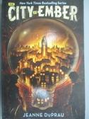 【書寶二手書T7/原文小說_KCJ】The City of Ember_Duprau