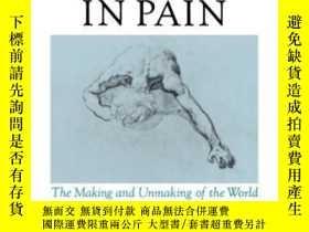 二手書博民逛書店The罕見Body In Pain-痛苦的身體Y436638 Elaine Scarry Oxford Uni