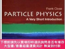 二手書博民逛書店Particle罕見Physics:A Very Short IntroductionY451951 Fran